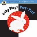Baby Plays Pat-pat
